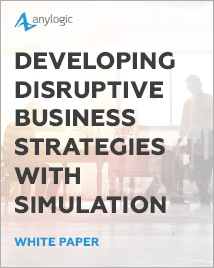 Developing Disruptive Business Strategies with Simulation